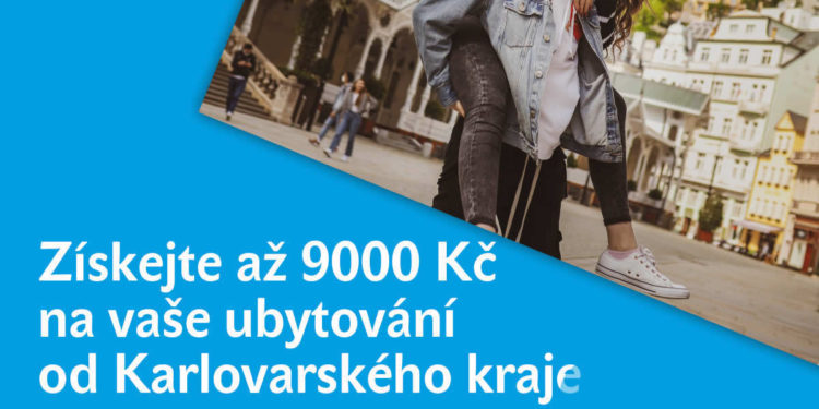 Získejte až 9000Kč na vaše ubytování od Karlovarského kraje